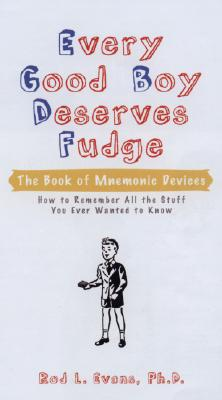 Every Good Boy Deserves Fudge By Evans, Rod L.
