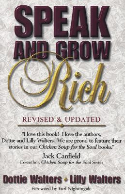 Speak and Grow Rich By Walters, Dottie/ Walters, Lillet